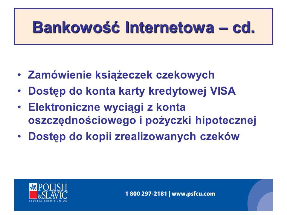 Bankowość Internetowa – cd.