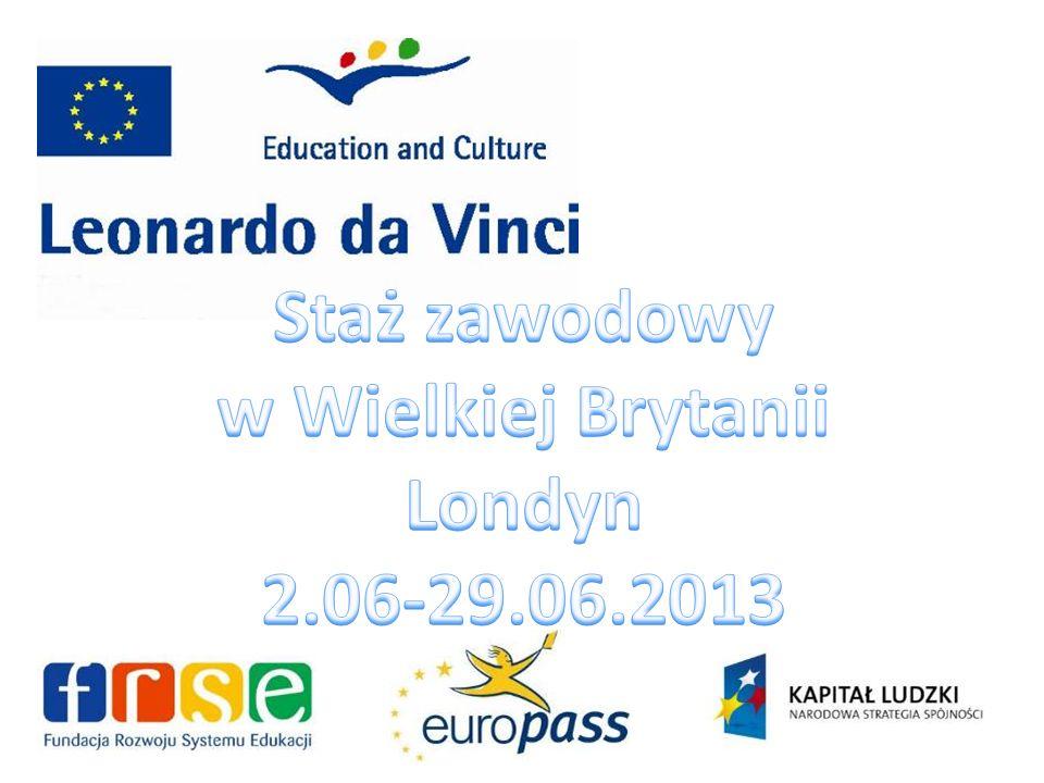 Staż zawodowy w Wielkiej Brytanii Londyn 2.06-29.06.2013