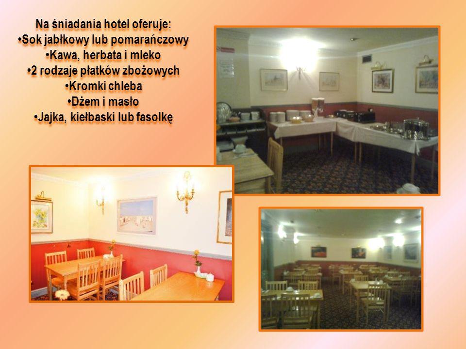 Na śniadania hotel oferuje: Sok jabłkowy lub pomarańczowy