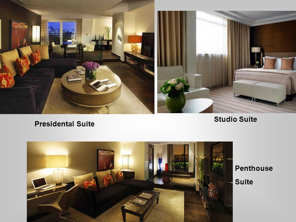Studio Suite Presidental Suite Penthouse Suite