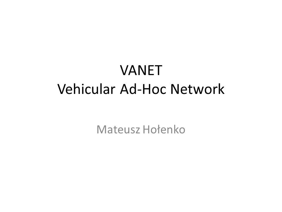 VANET Vehicular Ad-Hoc Network