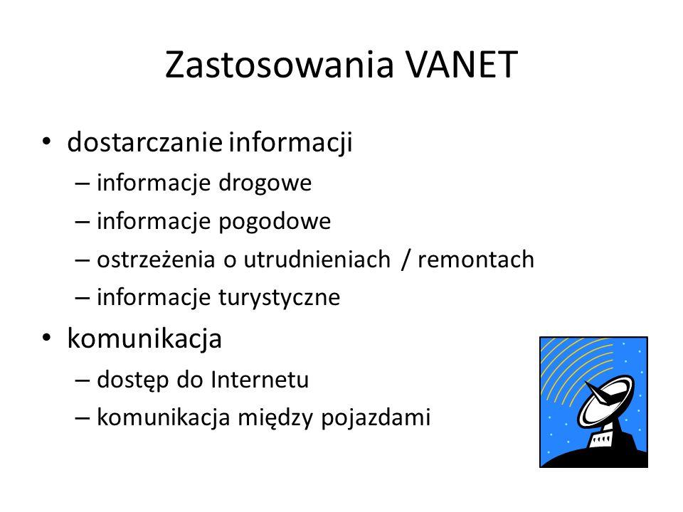 Zastosowania VANET dostarczanie informacji komunikacja