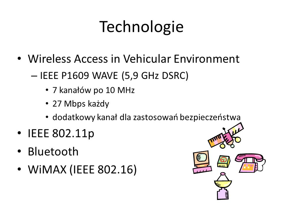 Technologie Wireless Access in Vehicular Environment IEEE p