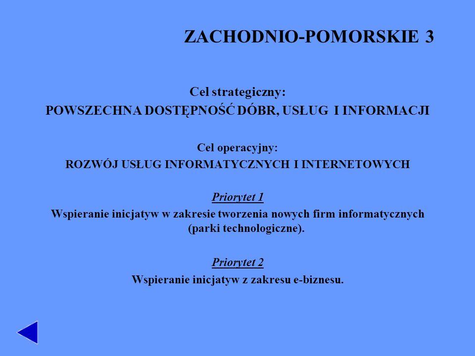 ZACHODNIO-POMORSKIE 3 Cel strategiczny: