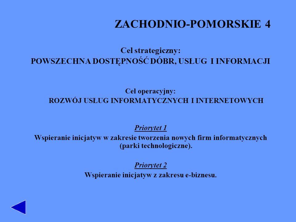 ZACHODNIO-POMORSKIE 4 Cel strategiczny:
