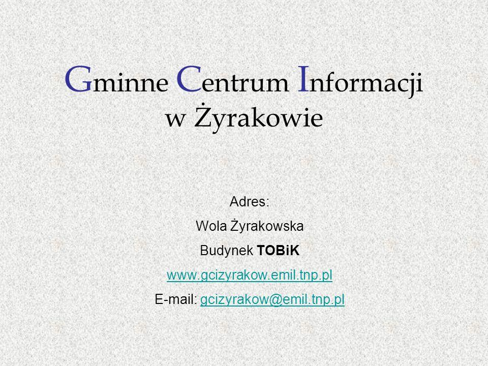 Gminne Centrum Informacji w Żyrakowie