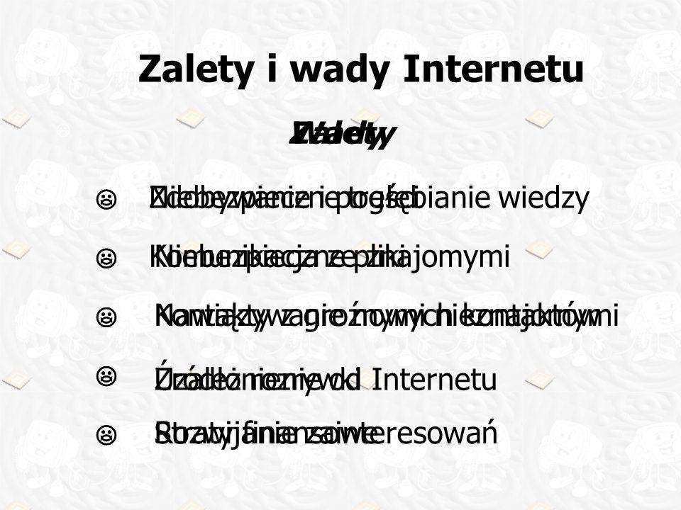 Zalety i wady Internetu