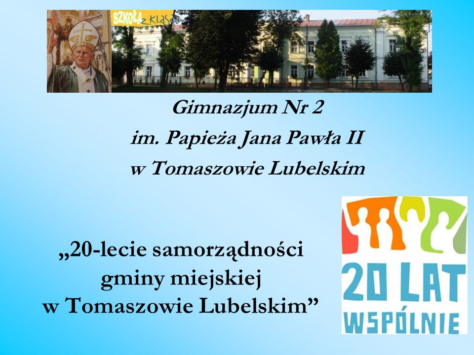 """""""20-lecie samorządności gminy miejskiej w Tomaszowie Lubelskim"""