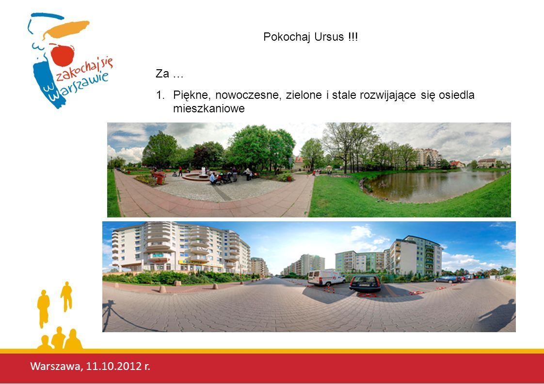 Warszawa, 11.10.2012 r. Pokochaj Ursus !!! Za …