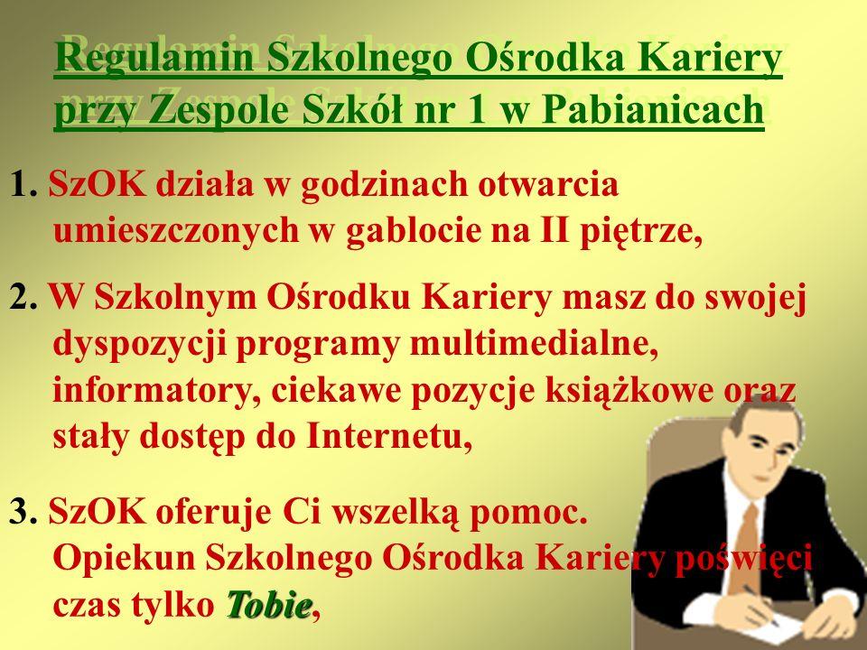 Regulamin Szkolnego Ośrodka Kariery przy Zespole Szkół nr 1 w Pabianicach