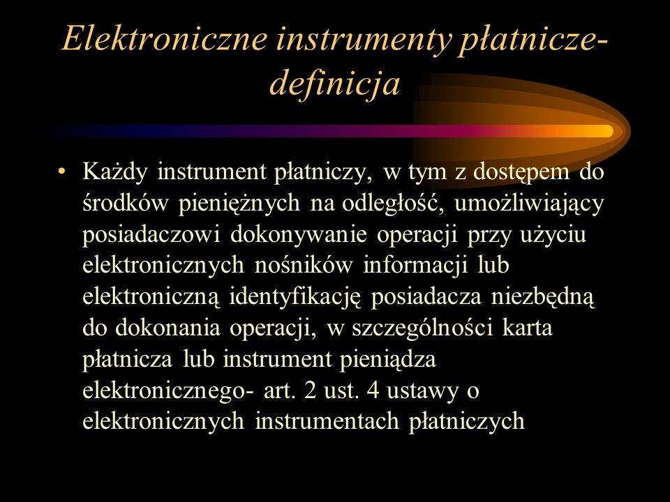 Elektroniczne instrumenty płatnicze- definicja