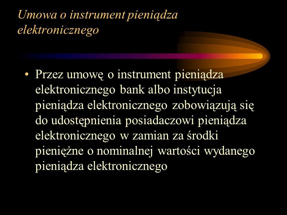 Umowa o instrument pieniądza elektronicznego
