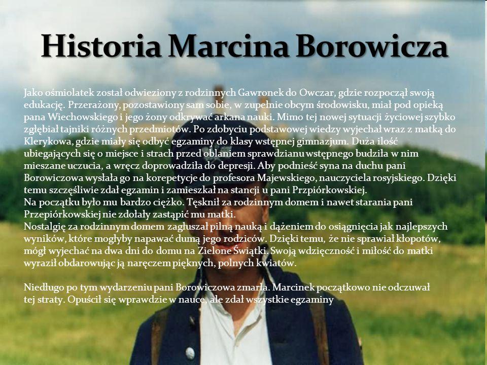 Historia Marcina Borowicza