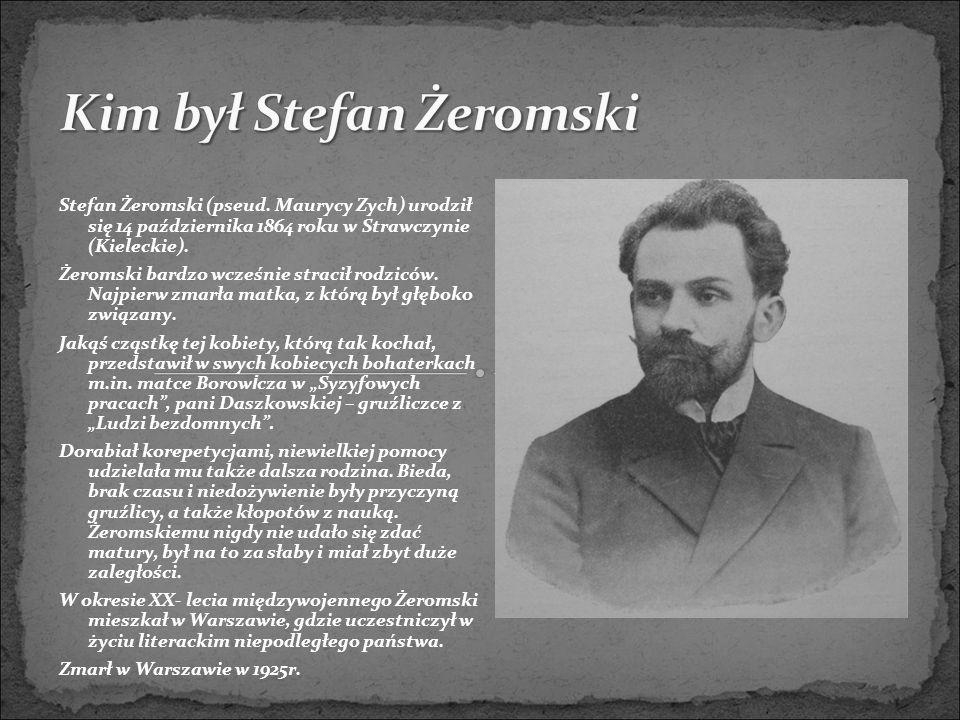 Kim był Stefan Żeromski