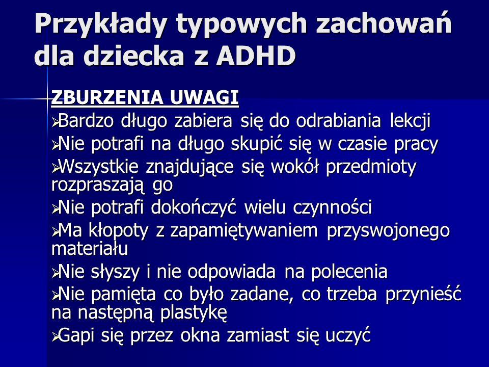 Przykłady typowych zachowań dla dziecka z ADHD
