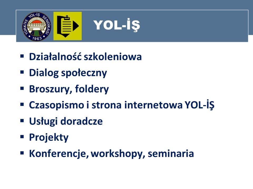 YOL-İŞ Działalność szkoleniowa Dialog społeczny Broszury, foldery