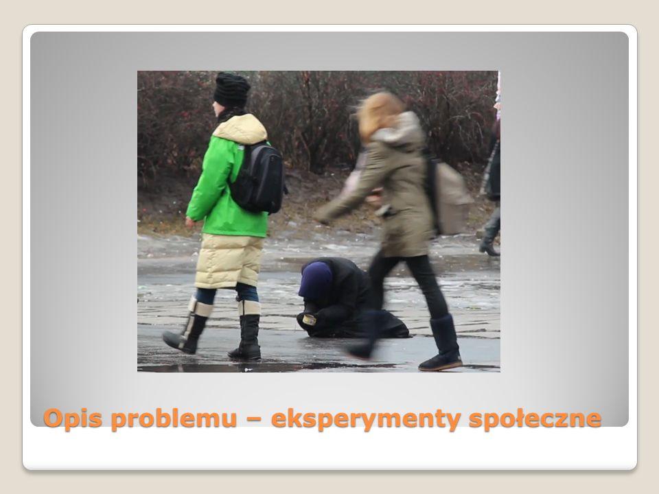 Opis problemu – eksperymenty społeczne