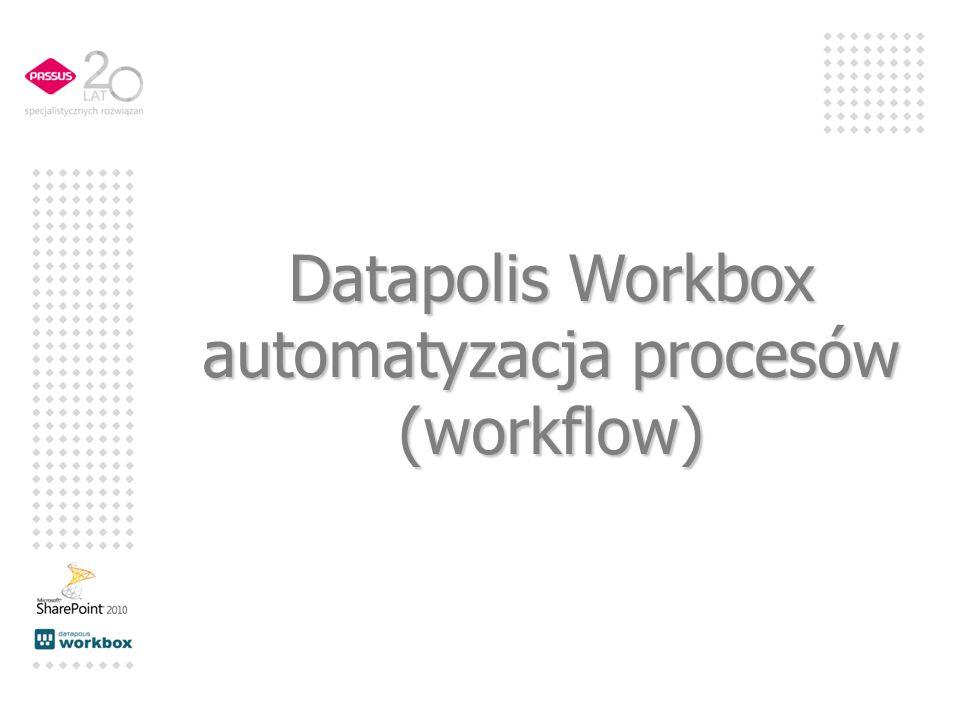 Datapolis Workbox automatyzacja procesów (workflow)