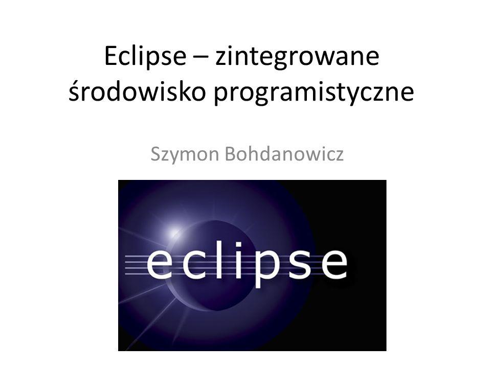 Eclipse – zintegrowane środowisko programistyczne