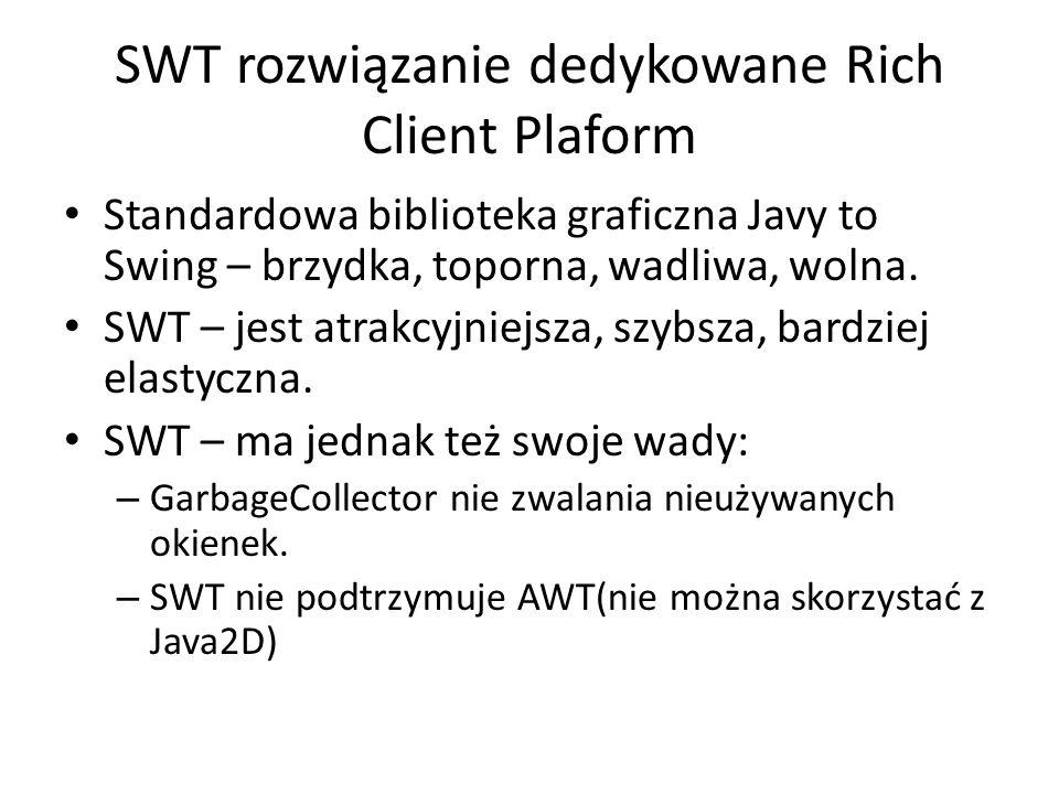 SWT rozwiązanie dedykowane Rich Client Plaform