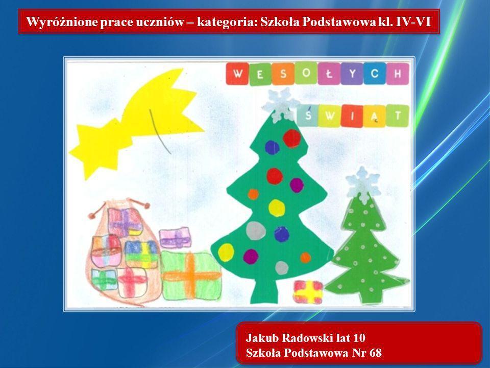 Wyróżnione prace uczniów – kategoria: Szkoła Podstawowa kl. IV-VI