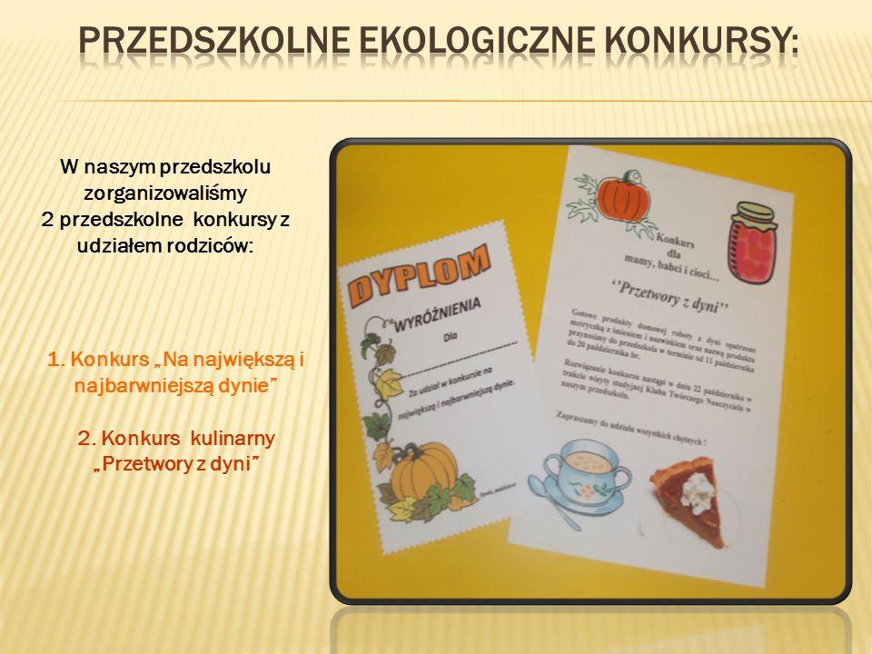 Przedszkolne EKOLOGICZNE konkursy: