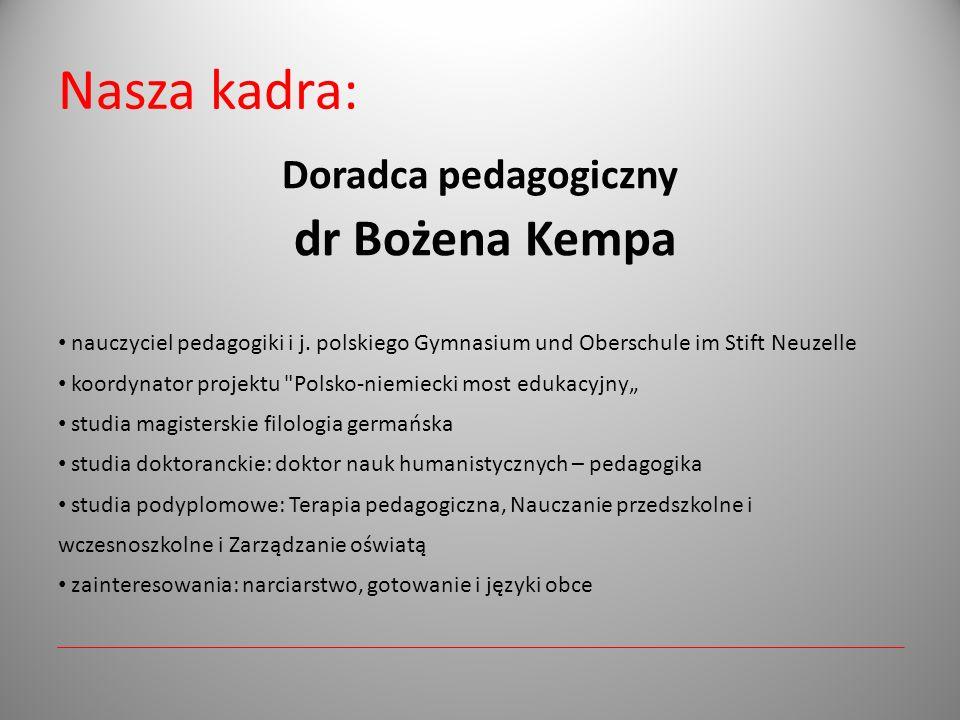 Nasza kadra: Doradca pedagogiczny dr Bożena Kempa