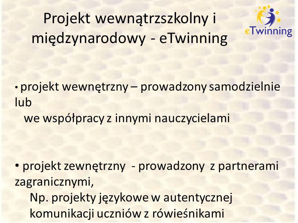Projekt wewnątrzszkolny i międzynarodowy - eTwinning