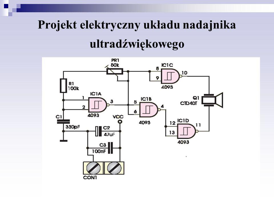 Projekt elektryczny układu nadajnika ultradźwiękowego