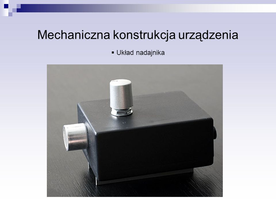 Mechaniczna konstrukcja urządzenia
