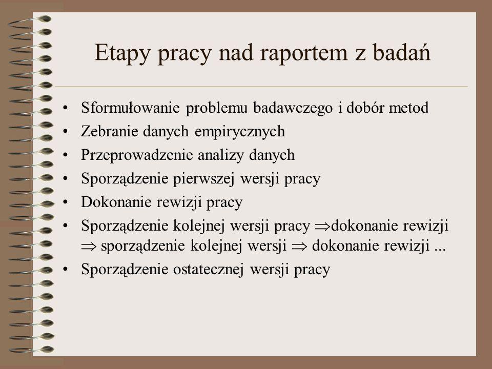 Etapy pracy nad raportem z badań