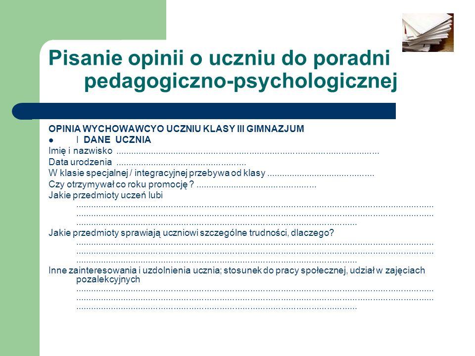 Pisanie opinii o uczniu do poradni pedagogiczno-psychologicznej