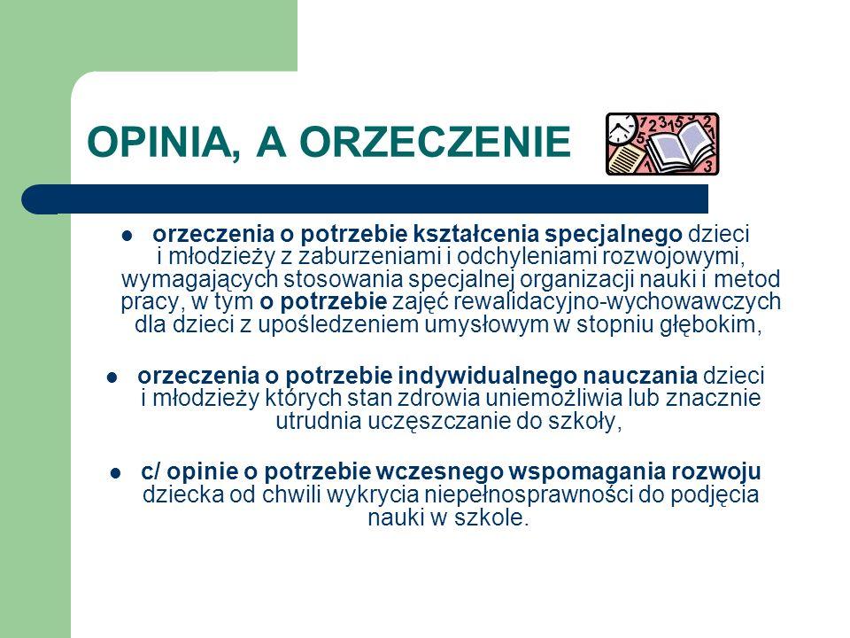 OPINIA, A ORZECZENIE