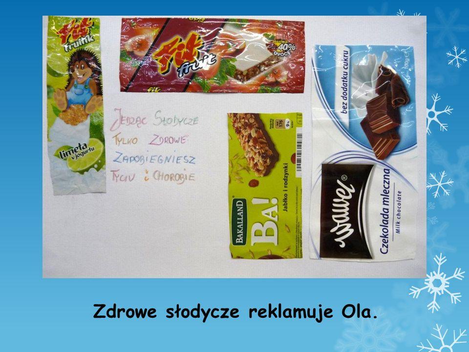Zdrowe słodycze reklamuje Ola.