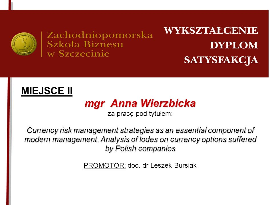 PROMOTOR: doc. dr Leszek Bursiak
