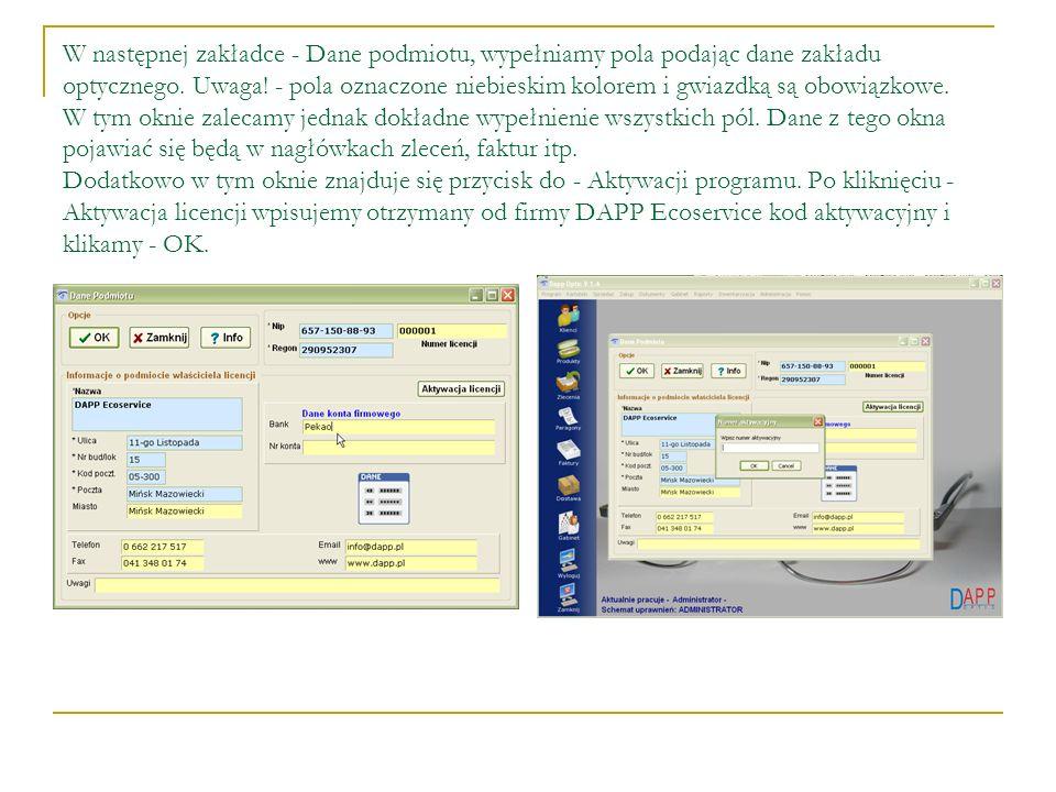W następnej zakładce - Dane podmiotu, wypełniamy pola podając dane zakładu optycznego.