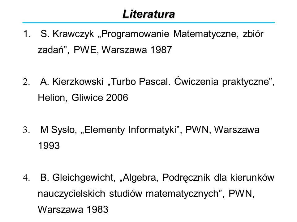 """Literatura S. Krawczyk """"Programowanie Matematyczne, zbiór zadań , PWE, Warszawa 1987."""