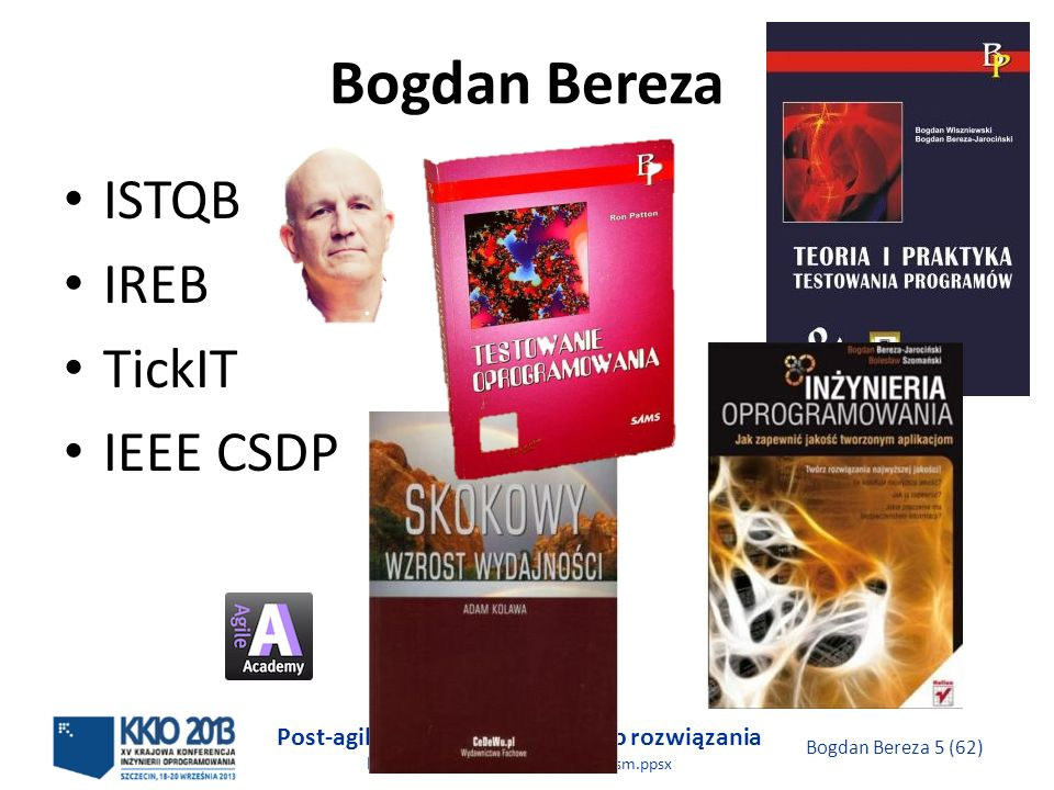 Bogdan Bereza ISTQB IREB TickIT IEEE CSDP