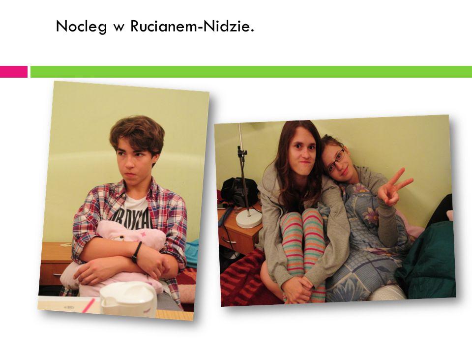 Nocleg w Rucianem-Nidzie.
