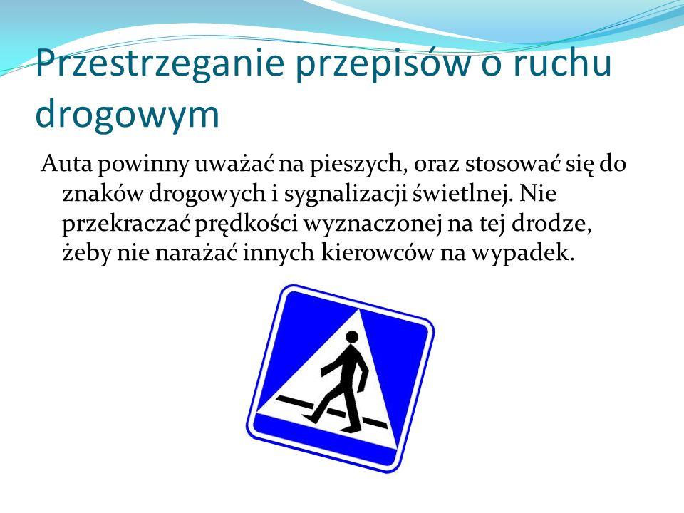 Przestrzeganie przepisów o ruchu drogowym