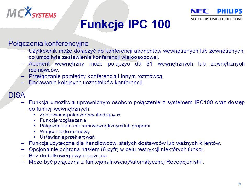 Funkcje IPC 100 Połączenia konferencyjne DISA