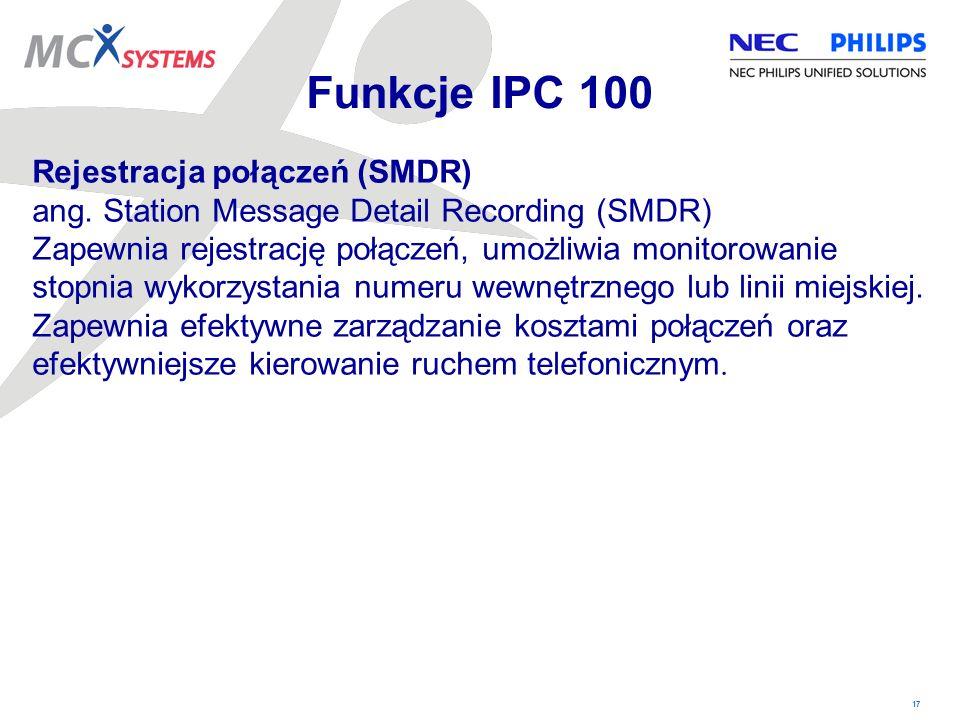 Funkcje IPC 100 Rejestracja połączeń (SMDR)