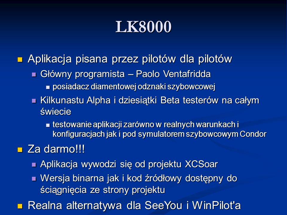 LK8000 Aplikacja pisana przez pilotów dla pilotów Za darmo!!!