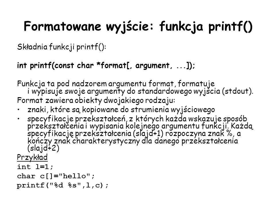 Formatowane wyjście: funkcja printf()