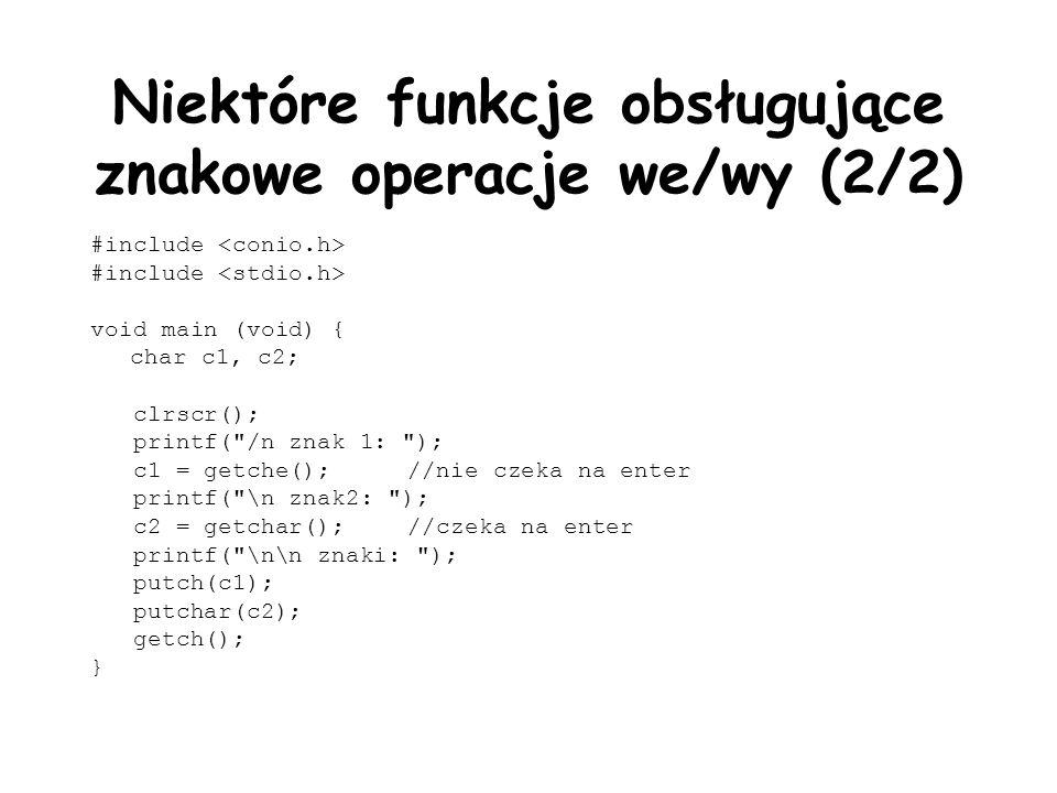 Niektóre funkcje obsługujące znakowe operacje we/wy (2/2)