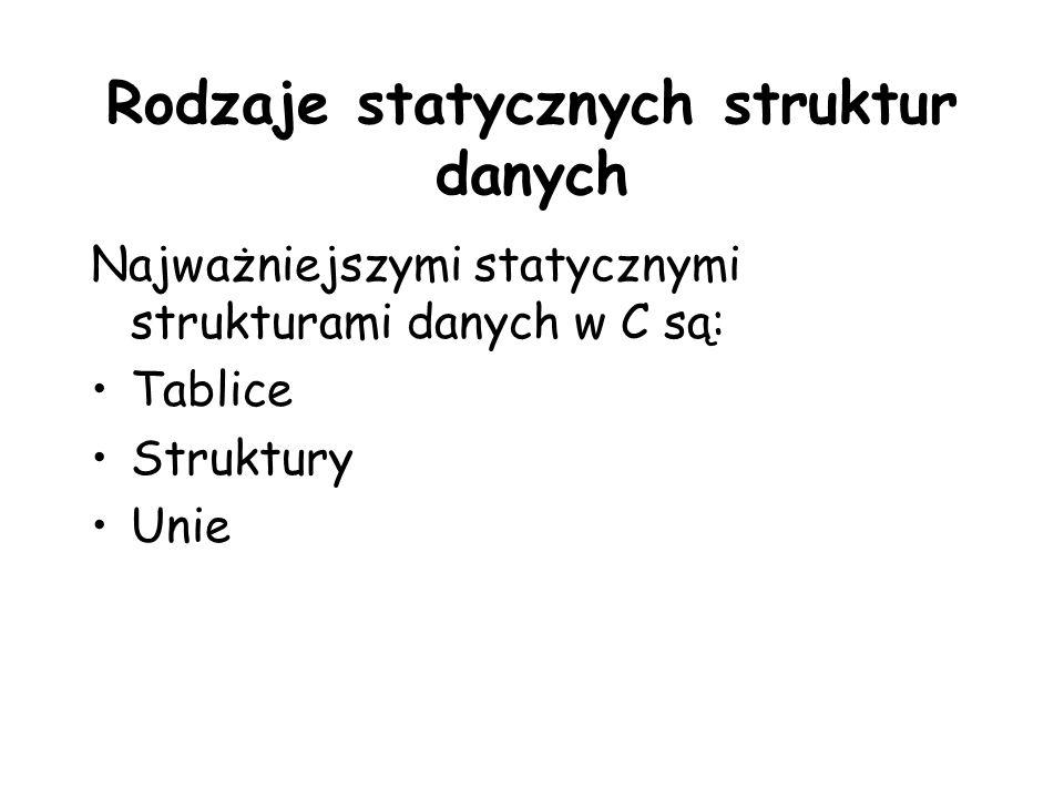 Rodzaje statycznych struktur danych
