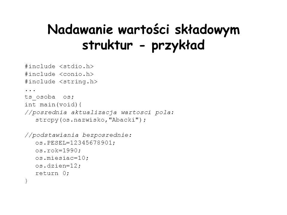 Nadawanie wartości składowym struktur - przykład