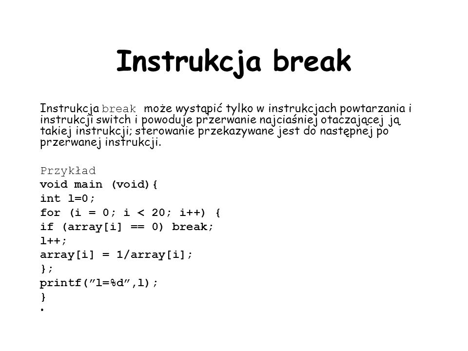 Instrukcja break