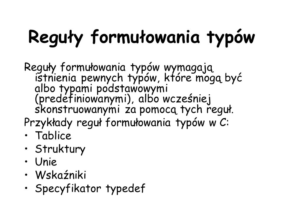 Reguły formułowania typów