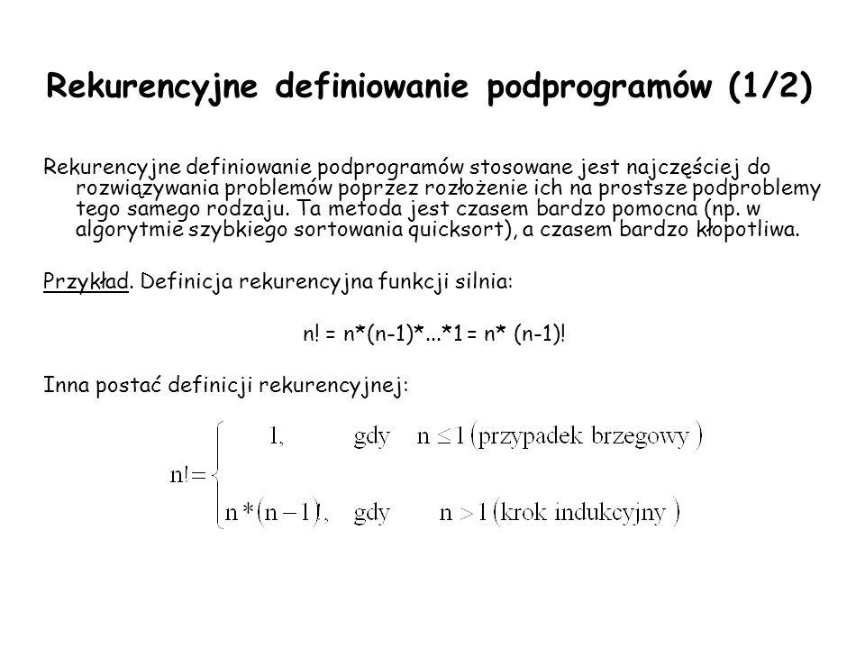 Rekurencyjne definiowanie podprogramów (1/2)